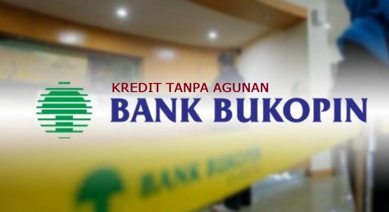kredit tanpa agunan bank bukopin