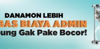 Tabungan Bank Danamon Bebas Biaya Administrasi Bulanan