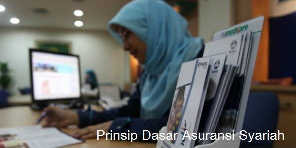 Prinsip Dasar Asuransi Syariah