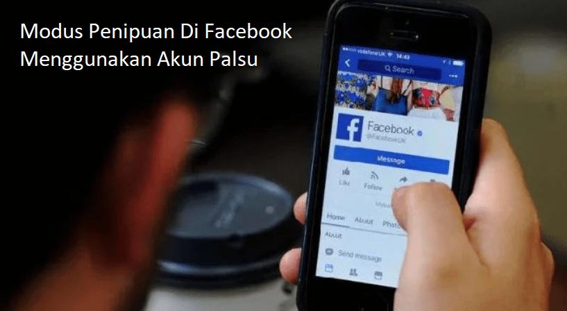 penipuan di facebook menggunakan akun palsu