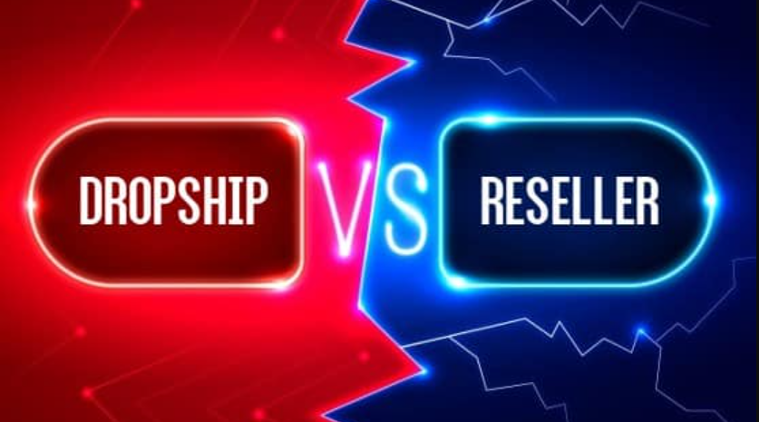 dropship vs reseller